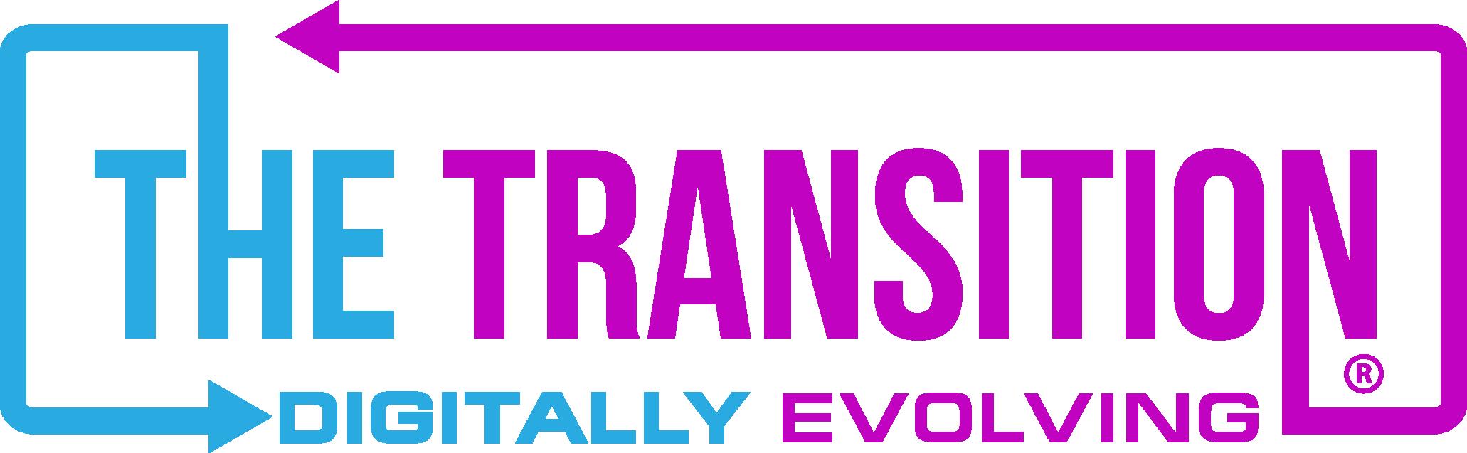 The Transition: Digitally Evolving